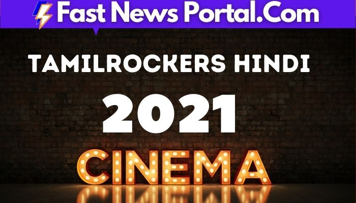 tamilrockers hindi 2021