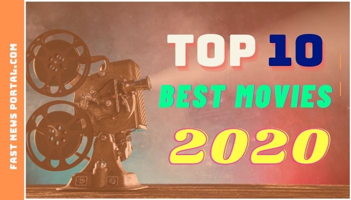 top 10 best movies 2020
