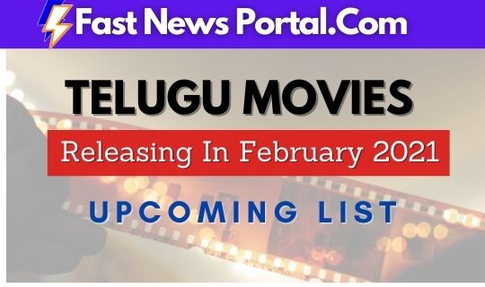 Upcoming Telugu Movies in February 2021