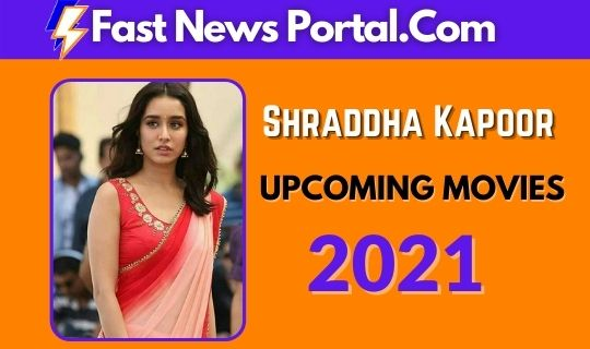 Shraddha Kapoor Upcoming Movies