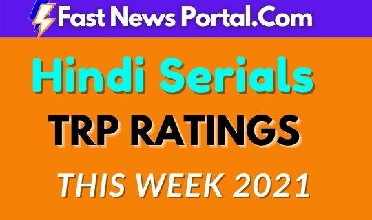 hindi serials trp this week