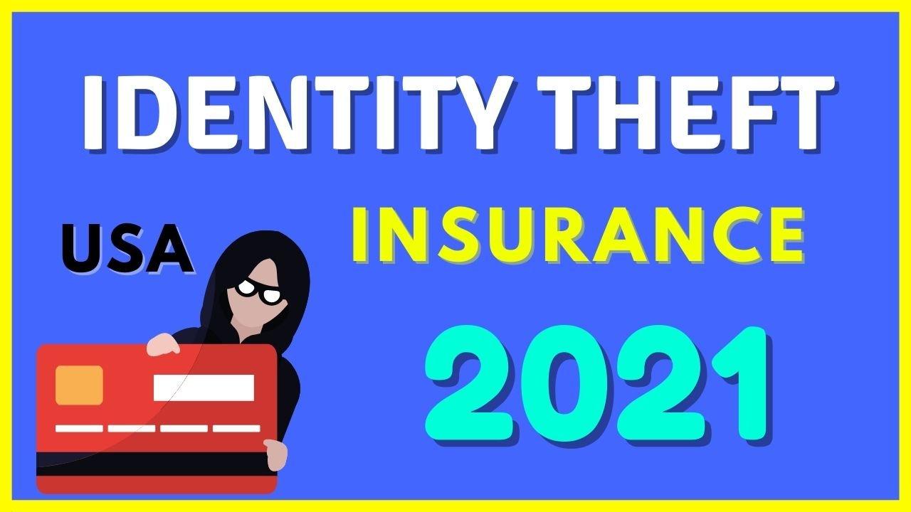 Identity theft insurance Usa 2021
