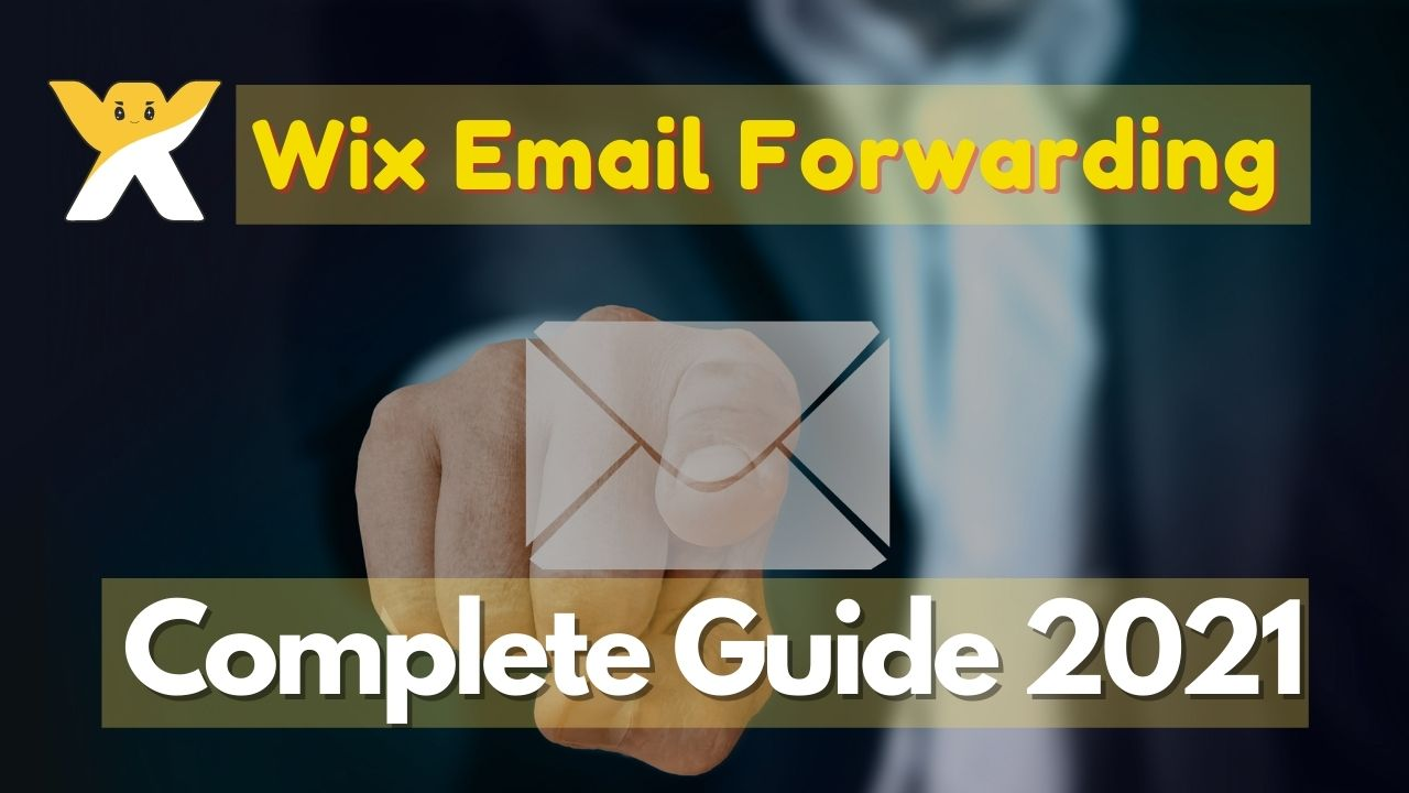 Wix Email Forwarding 2021