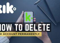 Way To delete kik account permanently 2021