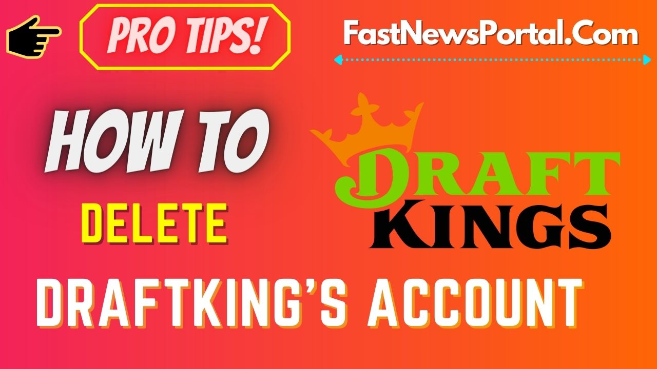 How to delete Draft kings Account