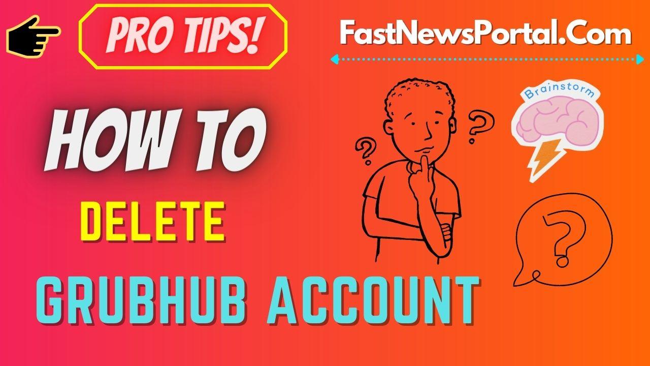 how to delete grubhub account on app