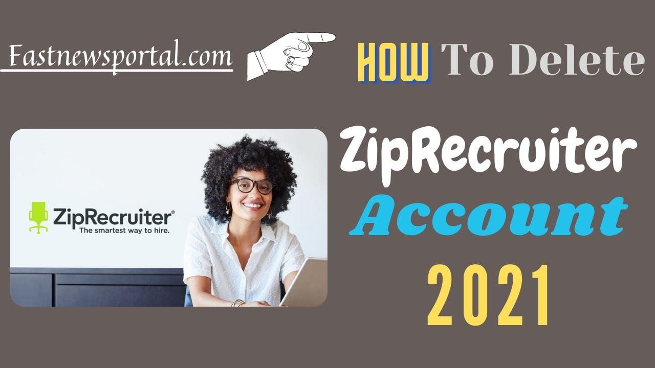 Delete ZipRecruiter Account