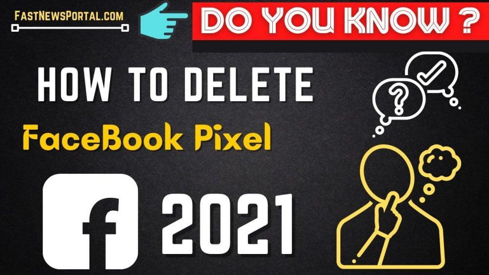 How to delete Facebook pixel