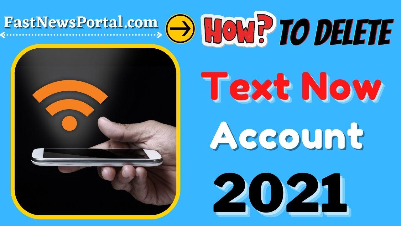 How to delete TextNow Account 2021