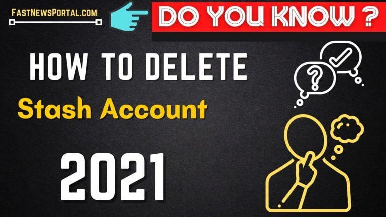 How to delete Stash Account 2021