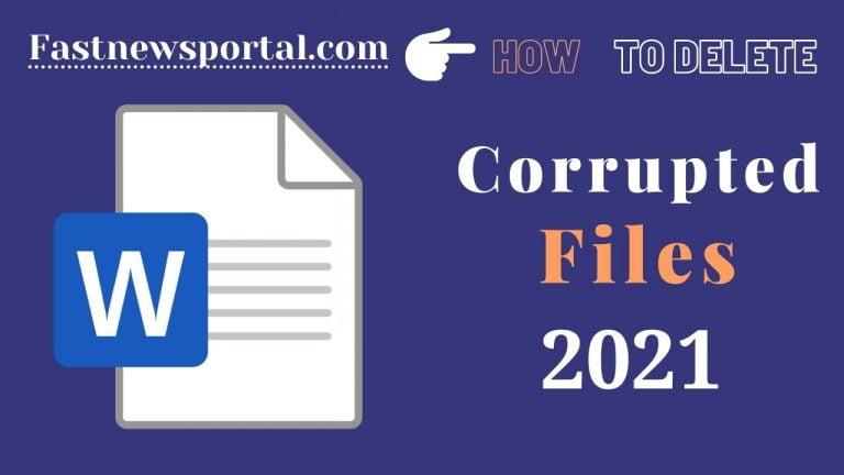 delete corrupted files