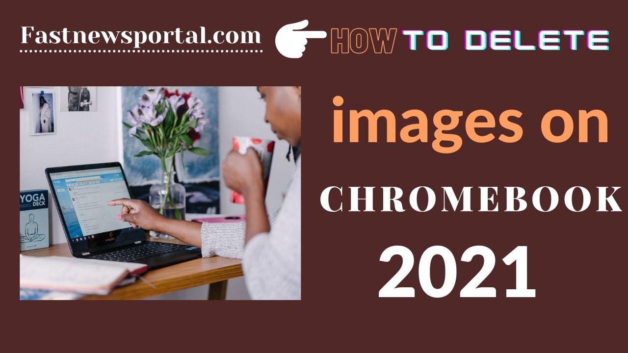 delete Images on Chromebook