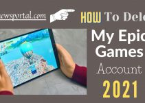 How to delete my Epic Games Account 2021?