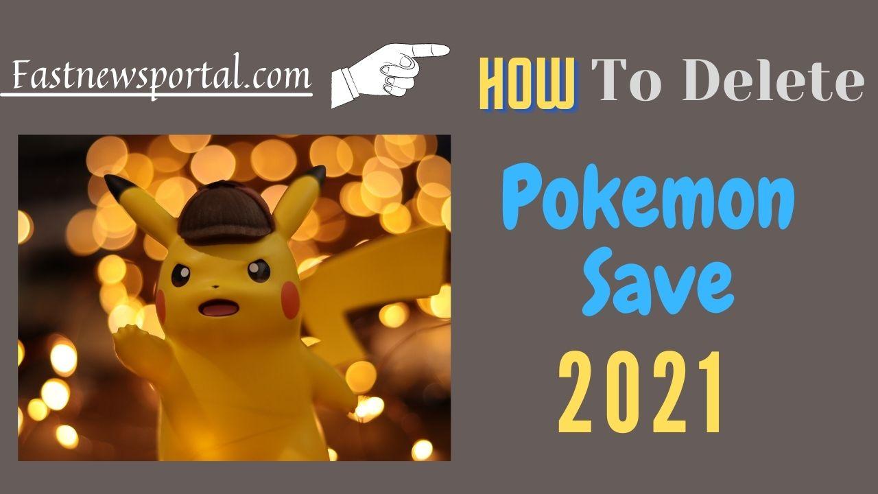 delete Pokemon Save